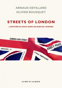 Couverture de Streets of London, Arnaud Devillard et Olivier Bousquet, Le Mot et le Reste.