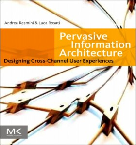 "Couverture de ""Pervasive Information Architecture"""