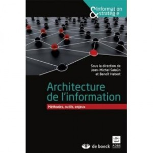 """Couverture de """"Architecture de l'information : méthodes, outils, enjeux"""", sous la direction de Jean-Michel Salaün et Benoît Habert"""