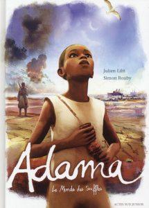 Couverture d'Adama, Julien Lilti et Simon Rouby, Actes Sud, 2015.