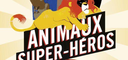 Couverture d'Animaux super héros, Raphaël Martin, Guillaume Plantevin, De la Martinière Jeunesse, 2015.