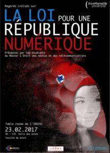"""Affiche de """"La loi pour une République numérique"""", colloque organisé à la Faculté de Droits et de Sciences Politiques d'AMU, 23 février 2017."""