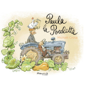 CROSA, Michael, Paula la Poulette, Marmaille & compagnie, 2016
