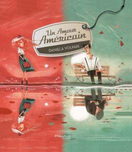 VOLPARI, Daniela, Un amour américain, Marmaille & Compagnie, 2015.
