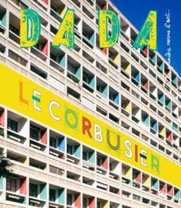 "Couverture de la revue Dada, ""Le Corbusier"", n° 201, mai 2015."