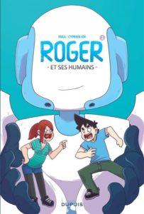 Couverture de Roger et ses humains t. 1, Paka, Cyprien Iov chez Dupuis