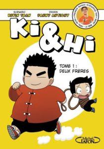 """Couverture deKi & Hi, T.1 Deux Frères Kévin Tran alias """"Le rire jaune"""", Fanny Antigny chez Michel Lafon,"""