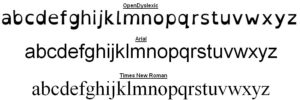Différences entre les typographies OpenDyslexic, Arial, Times New Roman