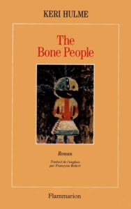 Couverture The Bone People, Keri Hulme, Flammarion, 1996.