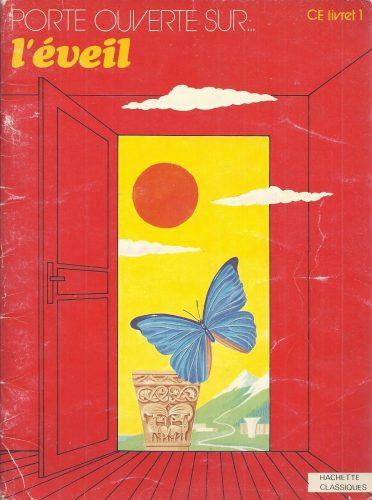 Manuel d'éveil de CE1: Porte ouverte sur… l'éveil, Hachette, 1983.