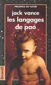 Les Langages de Pao, illustration de J.-Y. Kervévan, Présences du futur.