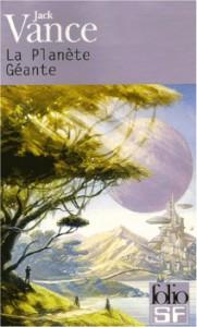 La Planète géante, illustration de F. Baranger, Folio-SF.