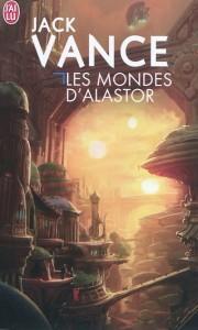 Les Mondes d'Alastor, couverture de Marc Simonetti, J'ai lu, 2010.