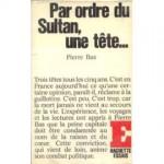 Bas-Pierre-Par-Ordre-Du-Sultan-Une-Tete-Livre-862548305_ML