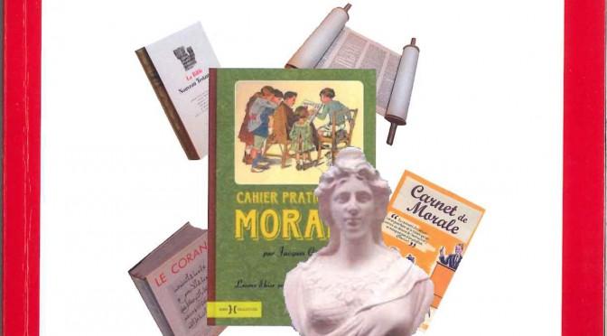 Double défi pour l'école laïque : enseigner la morale et les faits religieux.