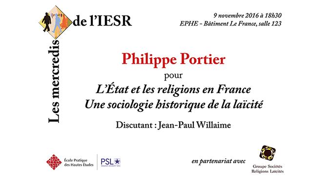 Les mercredis de l'IESR : Philippe Portier pour «L'État et les religions en France : une sociologie historique de la laïcité»
