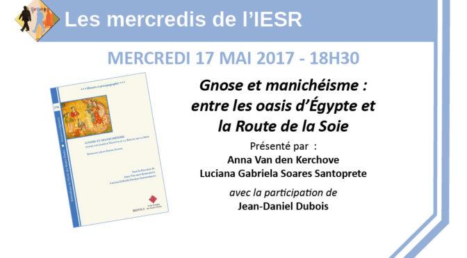 Les mercredis de l'IESR : «Gnose et manichéisme : entre les oasis d'Égypte et la Route de la Soie»