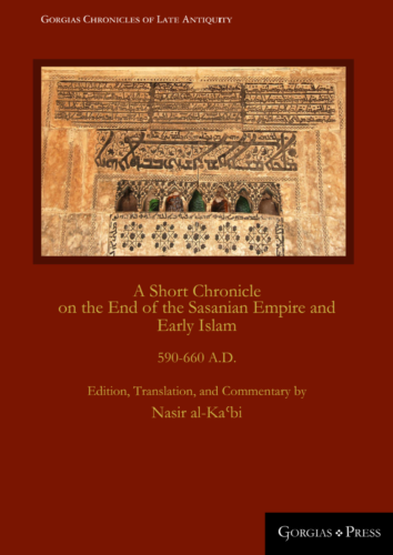0005673_a-short-chronicle-on-the-end-of-the-sasanian-empire-and-early-islam