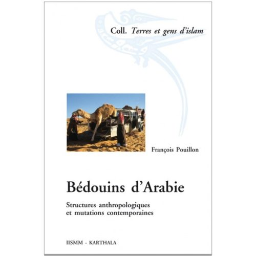 bedouins-d-arabie-structures-anthropologiques-et-mutations-contemporaines
