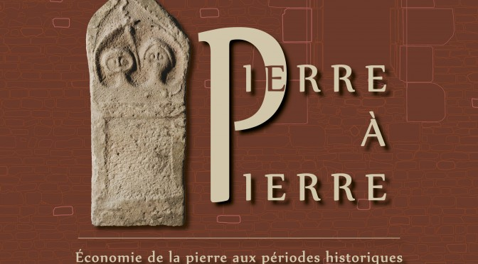 "Colloque ""Pierre à pierre"", 5 & 6 novembre 2015 à Nancy"