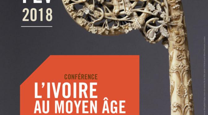 """CONFERENCE DE Mme DANIELLE GABORIT-CHOPIN : """"L'IVOIRE AU MOYEN ÂGE"""", 15 février 2018, Nancy"""