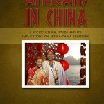 Africans in China: A Sociocultural Study and Its Implications on Africa-China Relations By Adams Bodomo