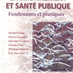 Environnement et  santé publique : fondements et pratiques