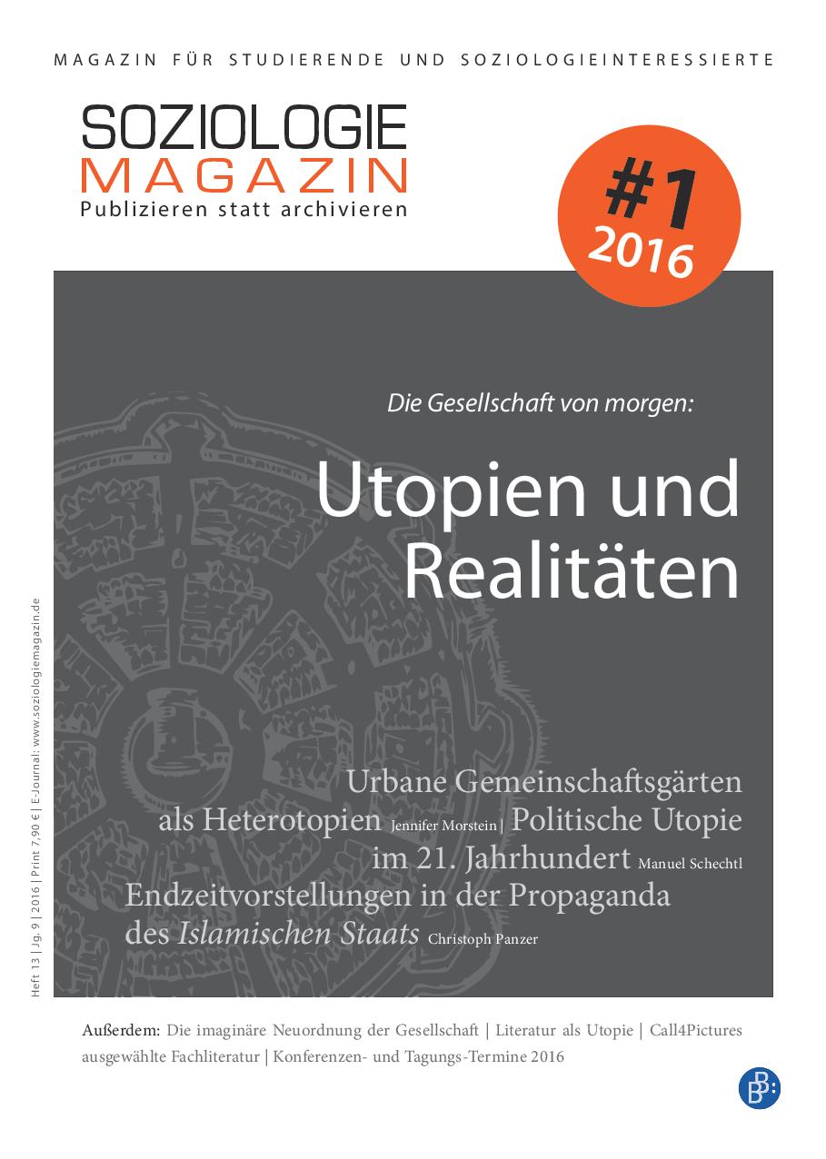 Die Gesellschaft von morgen: Utopien und Realitäten