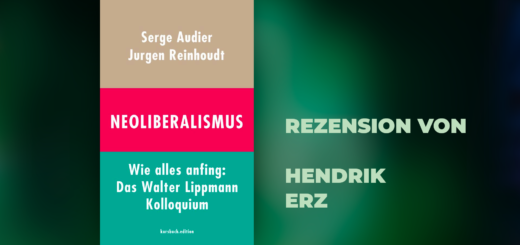 Cover Neoliberalismus. Wie alles anfing.