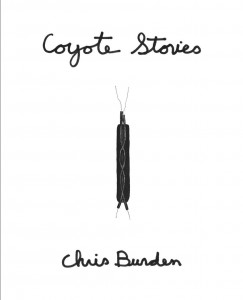 Chris Burden, Coyote Stories