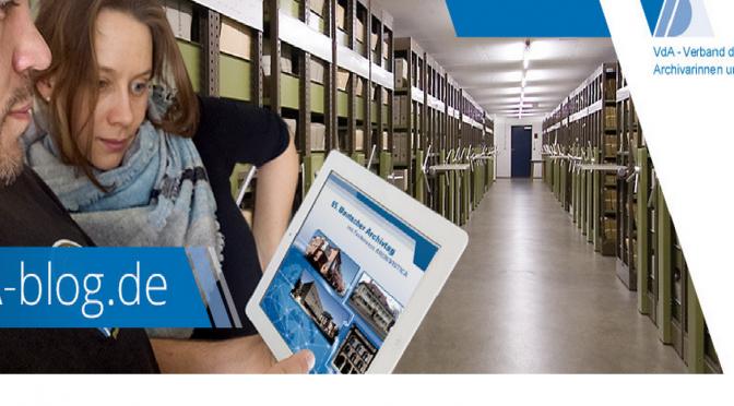 VdA-Blog – Der Verband deutscher Archivarinnen und Archivare e.V. bloggt!