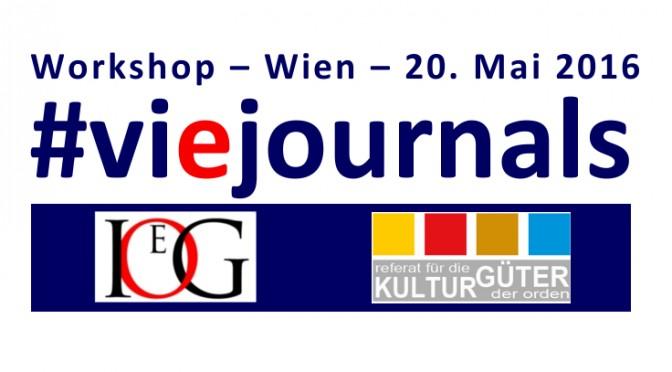 "#viejournals | CfP: ""e-Journals – Geschichte, Kulturwissenschaft und Archivwesen im Open Access"" (Wien, 20. Mai 2016)"