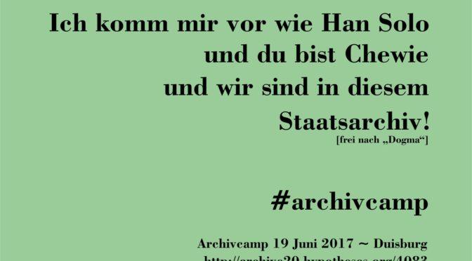 Ich komm mir vor wie… #archivcamp