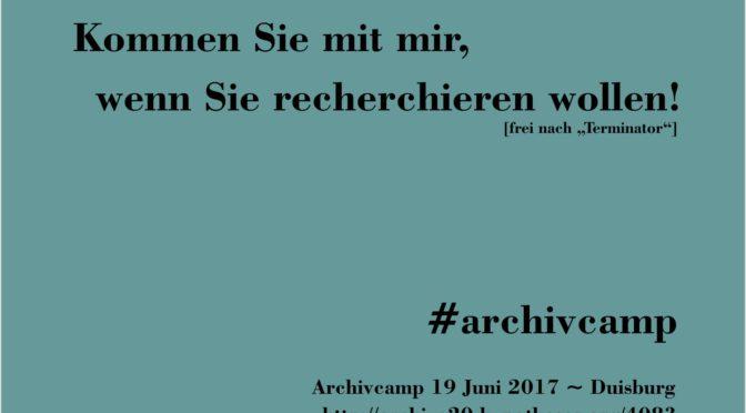 Kommen Sie mit mir… #archivcamp