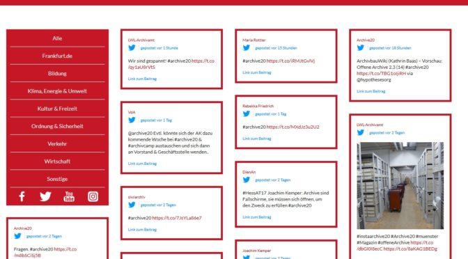 Neu – Online-Darstellung: Tweets zu den Hashtags #archive20 + #archivcamp
