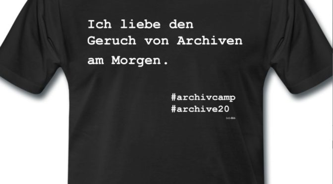 T-Shirts (& Co.) zum ArchivCamp 2017 online bestellbar!