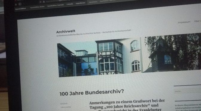 Archivwelt-Blog – Diskussionsplattform der Archivschule erblickt die Welt