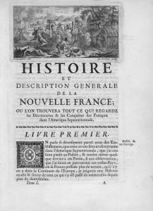 Histoire et description générale de la Nouvelle France, Paris, Collin, 1744.