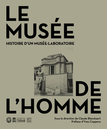 LE MUSÉE DE L'HOMME HISTOIRE D'UN MUSÉE LABORATOIRE