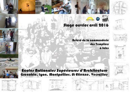 Fig. 4 : Affiche présentant l'intervention des étudiants en ENSA à Jalès, en Avril 2016 (A. Voisin)