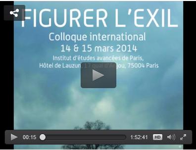 "Mise en ligne. Colloque ""Figurer l'exil"" 14-15 mars 2014"