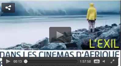 Vidéo. L'exil dans les cinémas d'Afrique et de ses diasporas