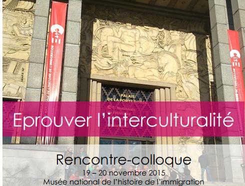 Eprouver l'interculturalité, colloque-atelier 19-20 nov. 2015