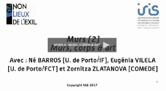 Vidéo. Murs (2) : MURS, CORPS & ART / 04 MAI 2017