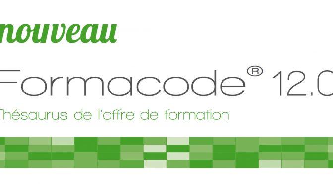 V 12.0 la nouvelle version du Formacode®