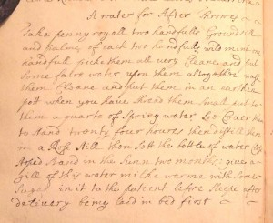 Figure 1. A water for affter Throwes (Lord and Lady Clifford recipe collection, 1689, in private archive, South Devon).