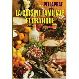 My first love: Pellaprat's classic cookbook