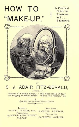 "Frontispiece of S.J. Adair Fitzgerald's _How to ""Make-Up""_ (1901). Image courtesy of Archive.org"