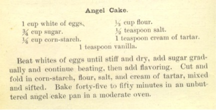 """Angel Cake"" The Boston Cooking School Cookbook (1896), 418."
