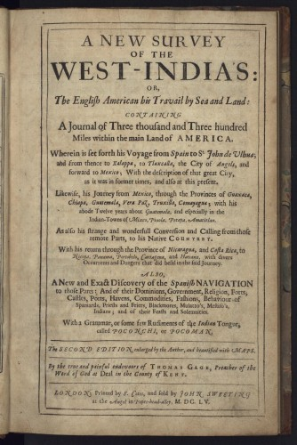 Thomas Gage, A New Survey of the West-Indias, second edition (1655). Courtesy of the Kislak Collection, Library of Congress, Washington, DC.